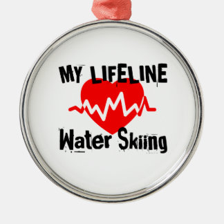 My Life Line Water Skiing Sports Designs Metal Ornament