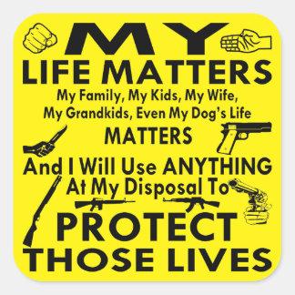 My Life Matters, My Family, Wife, Kids, Grandkids Square Sticker