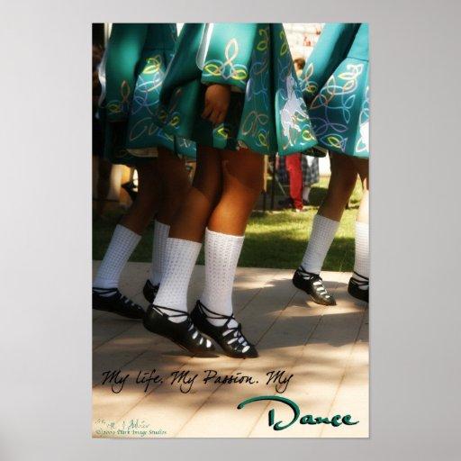 My Life, My Passion, My Dance Print