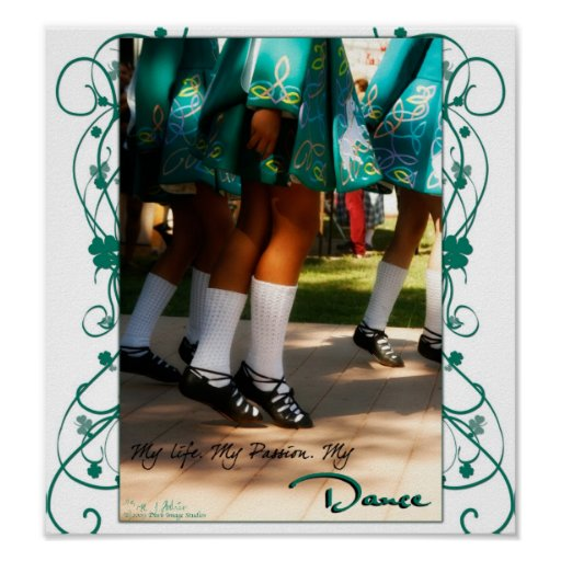 My Life, My Passion, My Dance Shamrock Print
