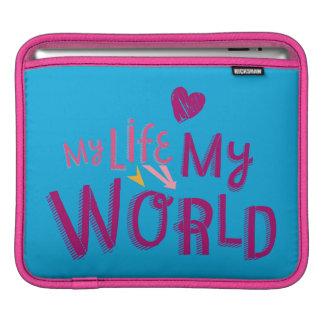 My Life My World 2 Sleeve For iPads
