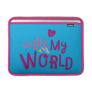 My Life My World 2 Sleeves For MacBook Air