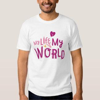 My Life My World 2 Tee Shirts