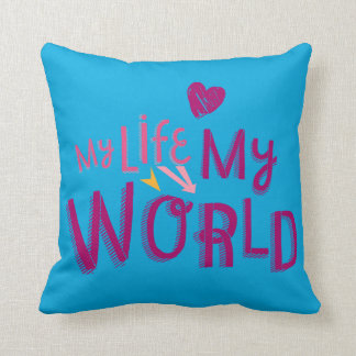My Life My World 2 Throw Pillow