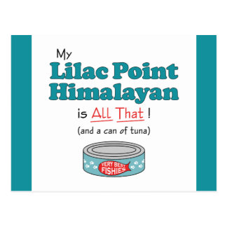 My Lilac Point Himalayan is All That! Funny Kitty Postcard