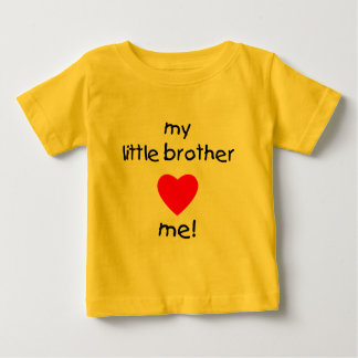 My Little Brother Loves Me Baby T-Shirt