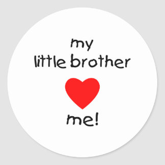 My Little Brother Loves Me Classic Round Sticker