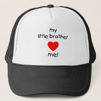 My Little Brother Loves Me Trucker Hat