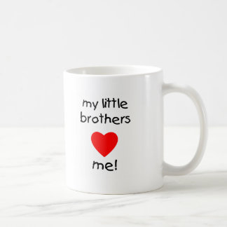 My Little Brothers  Love Me Classic White Coffee Mug