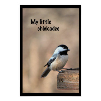 My little chickadee poster
