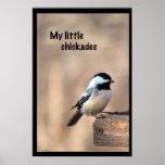 My little chickadee posters