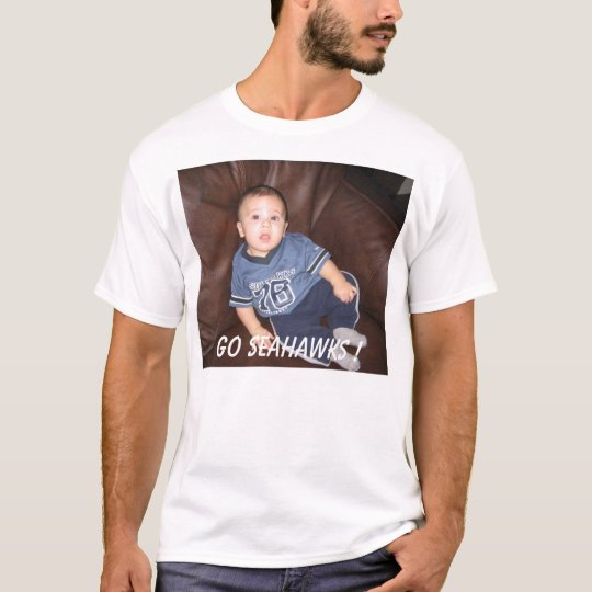 My little Seahawk,  GO SEAHAWKS ! T-Shirt
