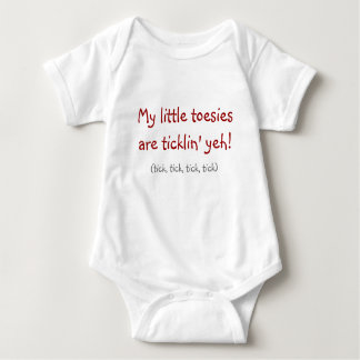 """""""My Little Toesies Are Ticklin' Yeh!"""" T-shirt"""