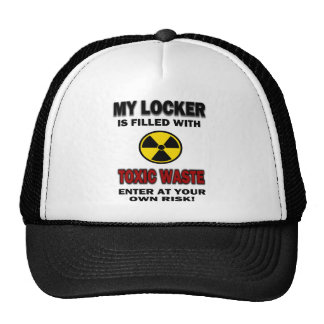 My Locker Is Filled With Toxic Waste Hat