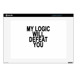 MY LOGIC WILL DEFEAT YOU.png Decal For Laptop