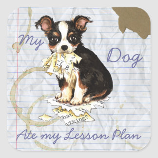 My Long Coat Chihuahua Ate My Lesson Plan Square Sticker