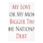 My Love For My Mom Is Bigger Than The National Deb Stationery Design