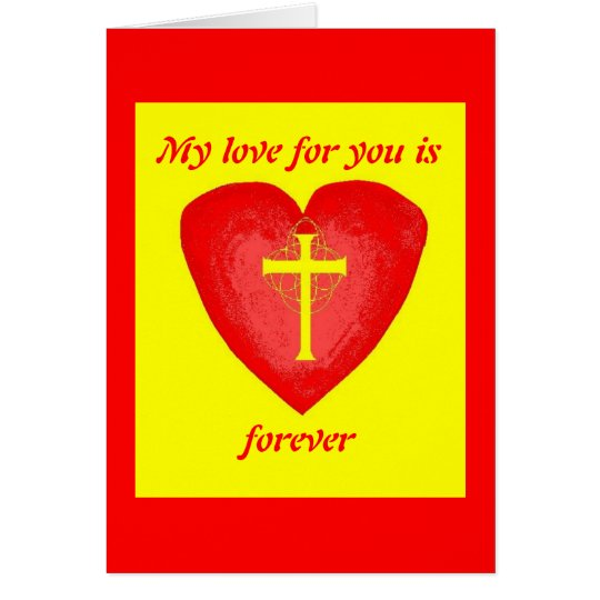 My love for you is forever card