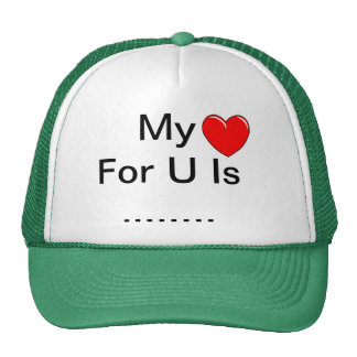 My Love For YOU Trucker Hat