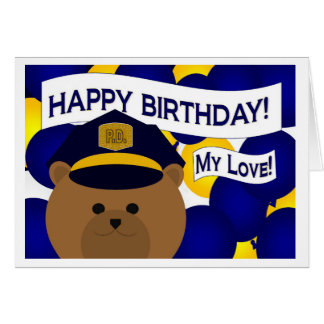 My Love - Happy Birthday Police Hero! Card