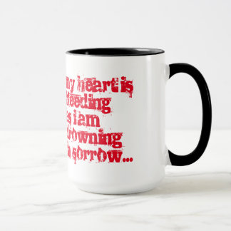 MY LOVE IS BLEEDING Mug