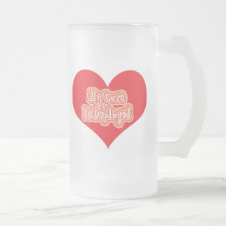 My Love Is Deployed Frosted Glass Beer Mug