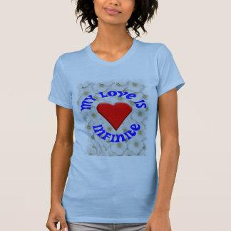 My Love Is Infinite T-Shirt