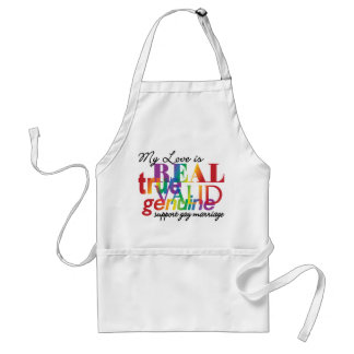 My Love Is Real Support Gay Marriage Adult Apron