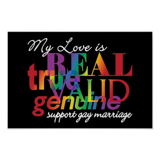 My Love Is Real Support Gay Marriage Poster