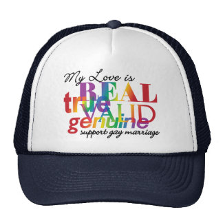 My Love Is Real Support Gay Marriage Trucker Hat