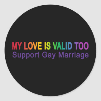 My Love Is Valid Too Classic Round Sticker