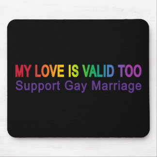 My Love Is Valid Too Mouse Pad
