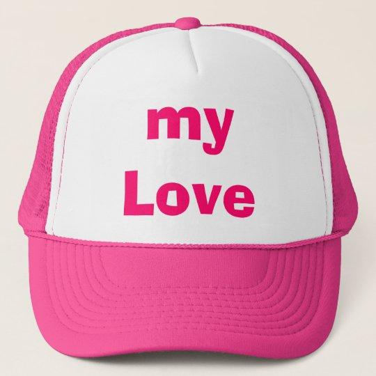 my Love Trucker Hat