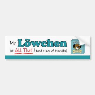 My Lowchen is All That! Car Bumper Sticker