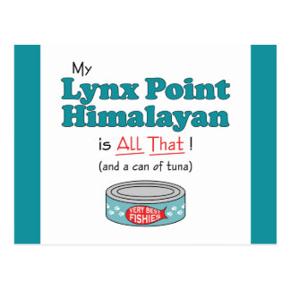 My Lynx Point Himalayan is All That! Funny Kitty Postcard