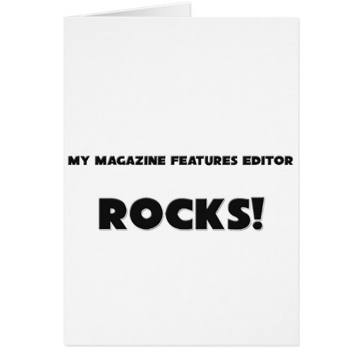 MY Magazine Features Editor ROCKS! Greeting Card