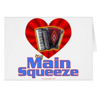 My Main Squeeze Card