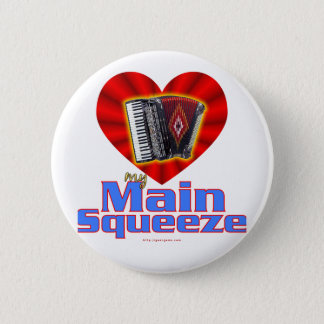 My Main Squeeze Pinback Button