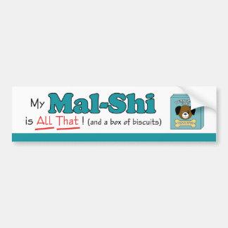 My Mal-Shi is All That! Car Bumper Sticker