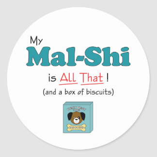 My Mal-Shi is All That! Classic Round Sticker