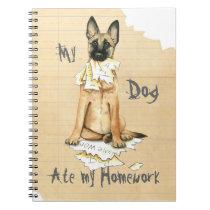 My Malinois Ate My Homework Notebook