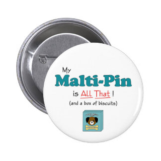 My Malti-Pin is All That!