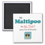 My Maltipoo is All That! Magnets