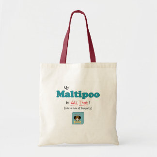 My Maltipoo is All That! Tote Bag