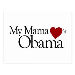 My Mama Loves Obama Postcard