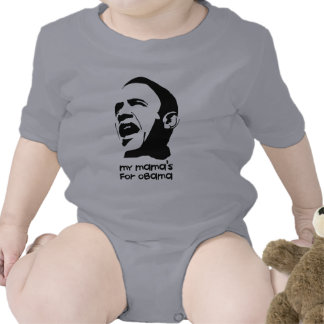 My Mama s for Obama Baby Bodysuits