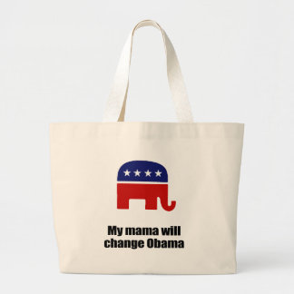 My mama will change Obama Tote Bag