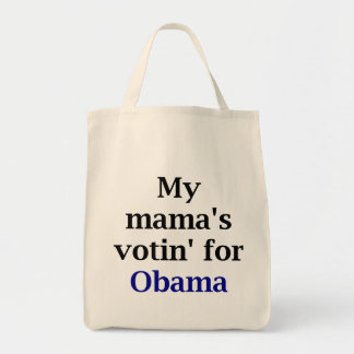 My Mama's Votin' for Obama Tote Bag