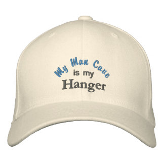 My Man Cave is my Hanger Hat Embroidered Baseball Caps