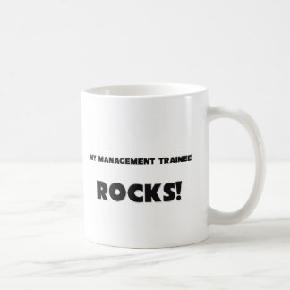 MY Management Trainee ROCKS! Coffee Mug